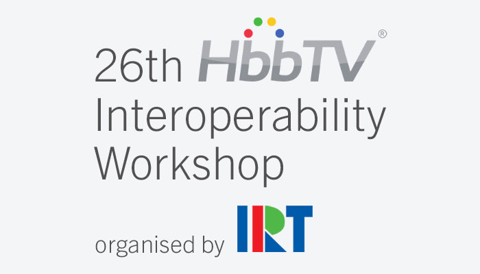 26th HbbTV Interoperability Workshop